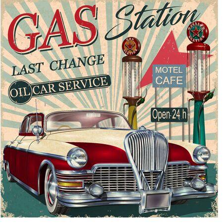 ヴィンテージカー付きガソリンスタンドレトロポスター。 ベクターイラストレーション