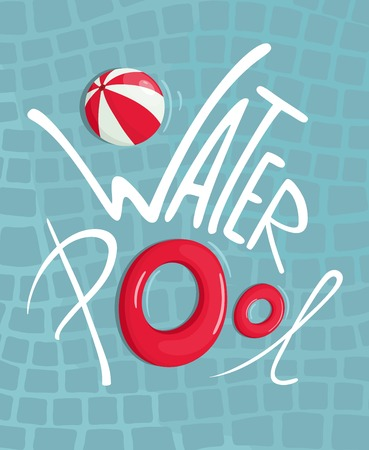 inflatable ball: Water Pool with Inflatables Lettering Poster  Swimming circle and beach ball sign  Illustration