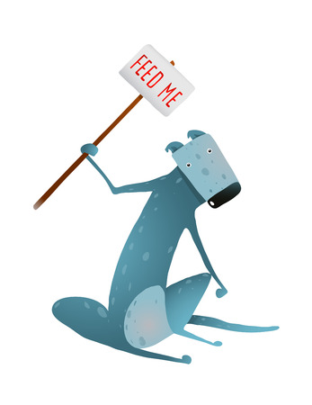 begging: Hungry Blue Skinny Dog with Feed Me Sign in Hands. Sitting and begging for food sad thin doggy. Colorful cartoon illustration.