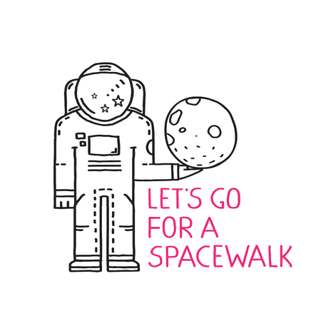 Spacewalk Astronaut Line Art Romantic Illustration with Lettering. Cosmic theme print flat in black lines design. Lets go for a spacewalk slogan sign. Vector illustration.