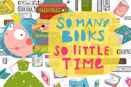 So many books so little time, freehand lettering design. Vector cartoon.