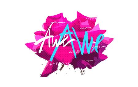 Acid color rose Awe awesome lettering design.