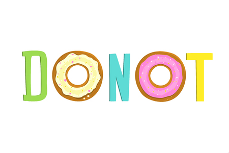 Fun humorous sweet food quote, not eating donuts. Vector cartoon.  イラスト・ベクター素材