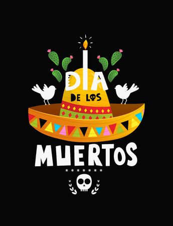 Day Of the Dead in Mexico poster design with sombrero and Lettering