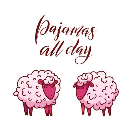 Lambs with calligraphic phrase pajamas all day and sleep problems and insomnia symbols. Hand drawn lettering composition. Vector illustration.