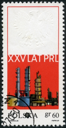 postmail: POLAND - CIRCA 1969: A stamp printed in Poland shows Oil refinery-chemical plant, Plock and Embossed Arms of Poland, devoted 25th anniversary of the Polish Peoples Republic, circa 196 Editorial