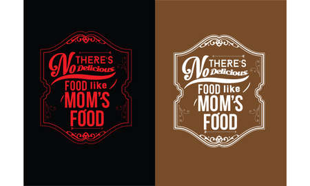 there's no delicious food like mom's food vector illustration Illustration