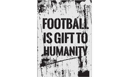 football is gift to humanity vector illustration