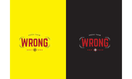 Prove them wrong design for t-shirt  イラスト・ベクター素材