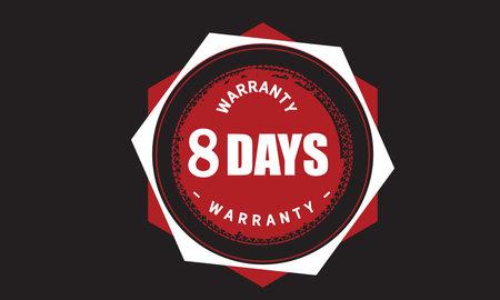 8 Days Warranty with black bakground Vectores