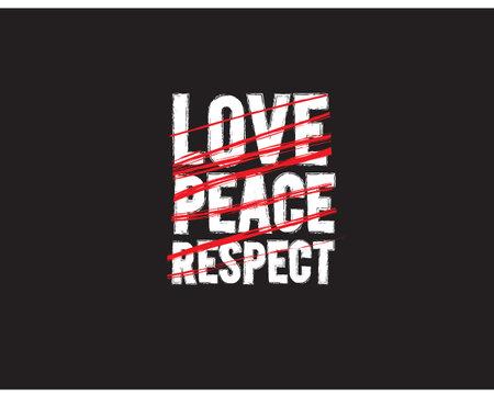 love peace respect