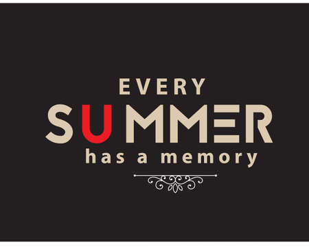 every summer has a memory