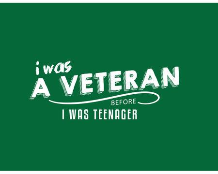 i was a veteran before i was teenager Ilustração