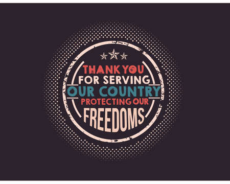 thank you for serving our country protecting our freedoms Ilustração