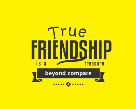 true friendship is a treasure beyond compare