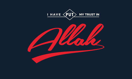 i have put my trust in Allah
