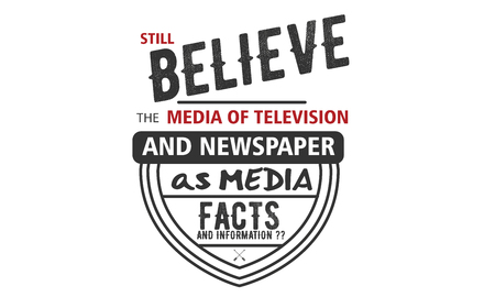 still believe the media of television and newspaper as media facts and information?? Banco de Imagens - 113691214