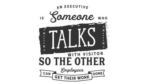 An executive is someone who talks with visitors so the other employees can get their work done Stock Illustratie