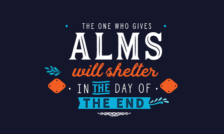 The one who gives ALMS will shelter in the day of the end. Stock Illustratie