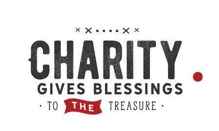 Charity gives blessings to the treasure.