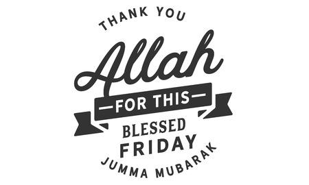 Thank You Allah for this blessed Friday.! – Jumma Mubarak Banco de Imagens - 113633110