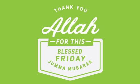 Thank You Allah for this blessed Friday 版權商用圖片 - 113633111