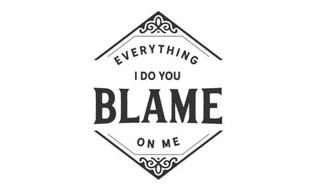 everything i do you blame on me 版權商用圖片 - 113633131