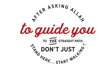 Do not ask the Lord to guide your footsteps, If you are not willing to move your feet.