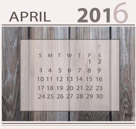 4월: Calendar for april 2016 on wood background texture