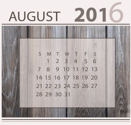 Calendar for august 2016 on wood background texture