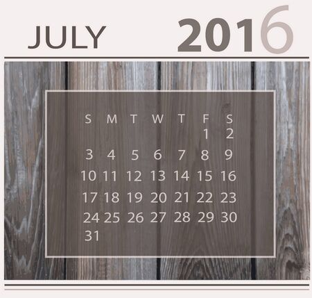 Calendar for july 2016 on wood background texture