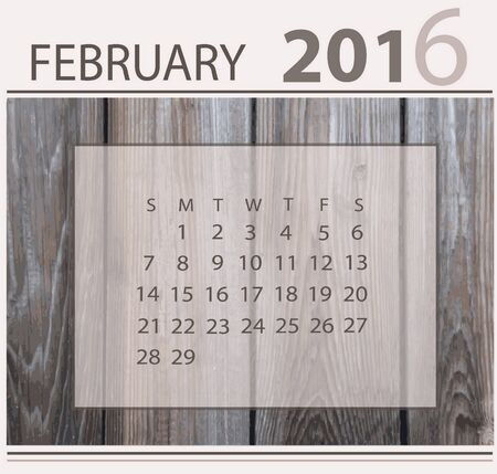 light backround: Calendar for february 2016 on wood background texture Illustration