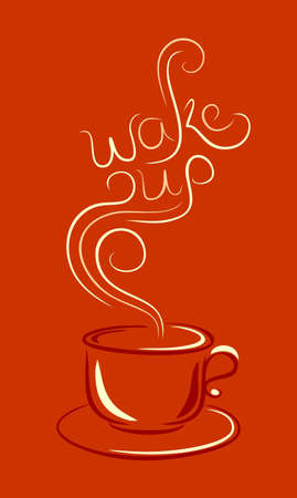 wake: cup of coffee or tea