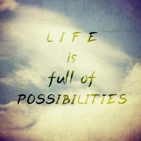 motivation: Inspirational Motivational Life Quote on  Vintage Background Design.
