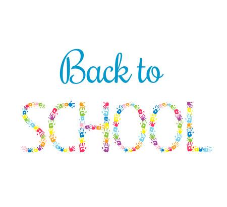 handprints: Back to School vector background. Word SCHOOL made of  multicolor handprints. Education concept. Illustration