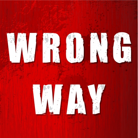old Wrong Way Sign in vector format Stock Vector - 17349880