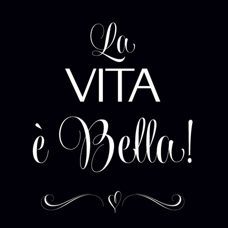 bella: La vita e bella, Quote Typographic Background