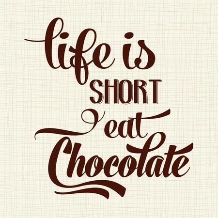 「人生は短い、チョコレートを食べる」、引用文字体裁背景  イラスト・ベクター素材