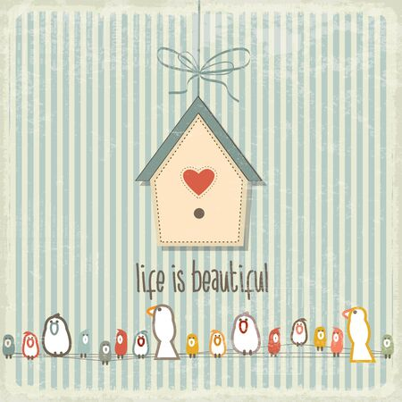 special moments: Retro illustration with happy  birds  and phrase Life is beautiful, vector format