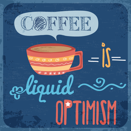 Retro background with coffee quote, vector format Vector