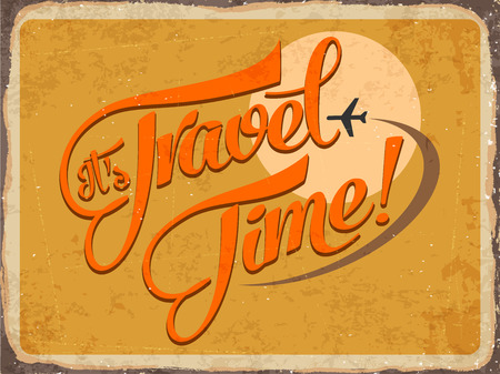 metal sign: Retro metal sign its travel time, vector format
