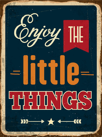 metal sign: Retro metal sign Enjoy the little things, vector format