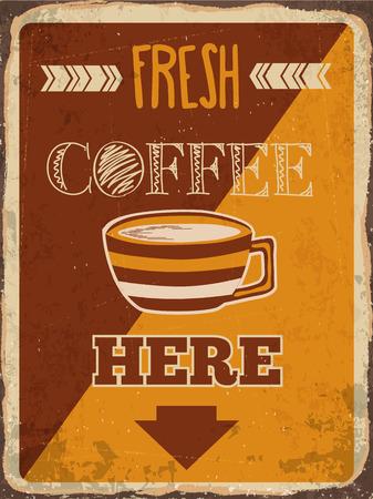 metal sign: Retro metal sign Fresh coffee here vector format