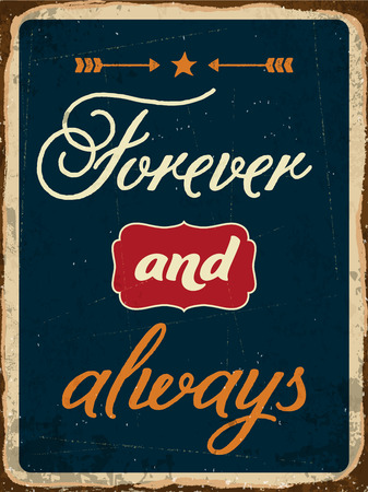 metal sign: Retro metal sign Forever and always, eps10 vector format Illustration