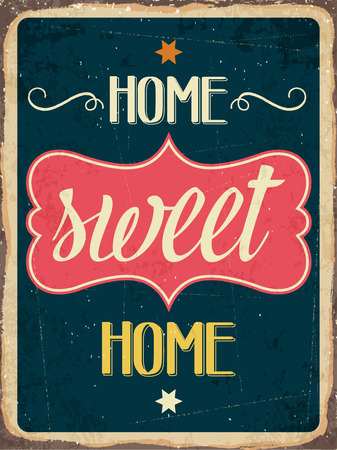 "worn sign: Muestra retra del metal ""Home sweet home"", formato vectorial eps10"
