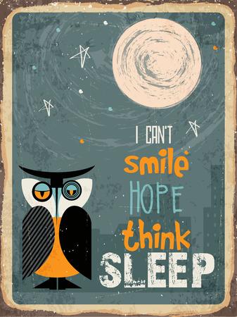 i hope: Retro metal sign I cant smile, hope, think, sleep