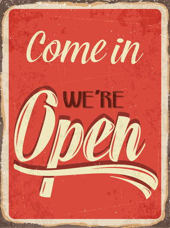 vintage door: Retro metal sign Come in were open Illustration