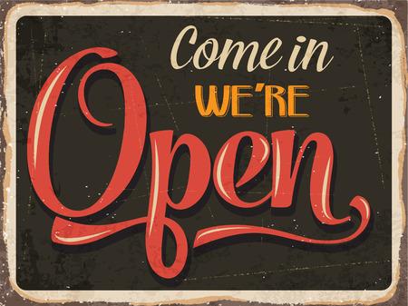 """abrir puertas: Carteles de chapa retro """"Entra estamos abiertos"""" Vectores"""