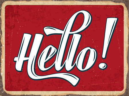 Retro metal sign Hello,