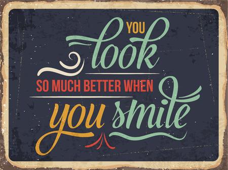"""regard: R�tro signe de m�tal """"vous regardez mieux quand vous souriez"""","""